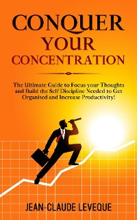 Cover Conquer your Concentration