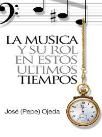 Cover La Música y su Rol en estos Últimos Tiempos