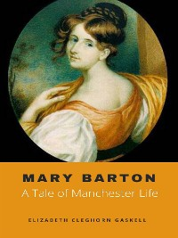 Cover Mary Barton, A Tale of Manchester Life