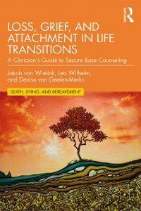 Cover Loss, Grief, and Attachment in Life Transitions