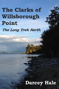 Cover The Clarks of Willsborough Point