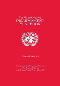 Cover United Nations Disarmament Yearbook 2015: Part I