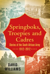 Cover Springboks, Troepies and Cadres