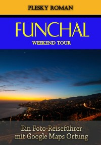 Cover Funchal Weekend Tour