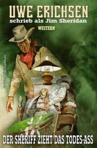 Cover Der Sheriff zieht das Todes-Ass