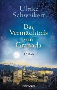 Cover Das Vermächtnis von Granada