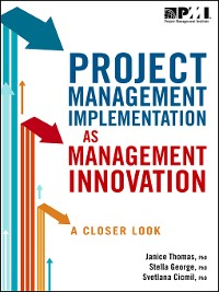Cover Project Management Implementation as Management Innovation