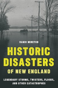 Cover Historic Disasters of New England