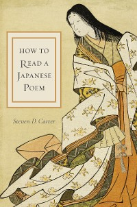 Cover How to Read a Japanese Poem