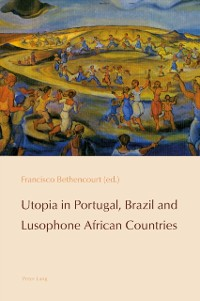 Cover Utopia in Portugal, Brazil and Lusophone African Countries