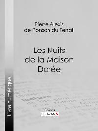 Cover Les Nuits de la Maison Dorée