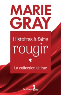 Cover Histoires a faire rougir - La collection ultime
