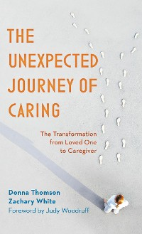 Cover The Unexpected Journey of Caring