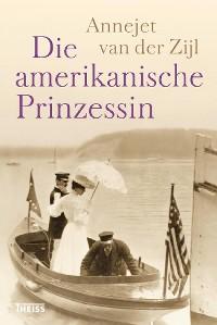 Cover Die amerikanische Prinzessin