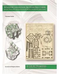 Cover Riflessioni e suggestioni fra geometria e forma. Le scale del '700 napoletano