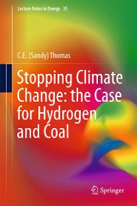Cover Stopping Climate Change: the Case for Hydrogen and Coal