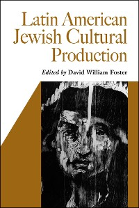 Cover Latin American Jewish Cultural Production