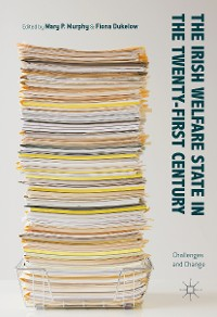 Cover The Irish Welfare State in the Twenty-First Century