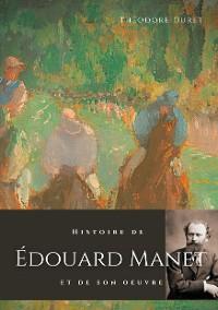 Cover Histoire de Édouard Manet et de son oeuvre