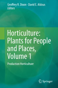 Cover Horticulture: Plants for People and Places, Volume 1