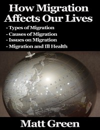 Cover How Migration Affects Our Lives