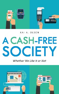 Cover A Cash-Free Society