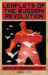 Cover Leaflets of the Russian Revolution