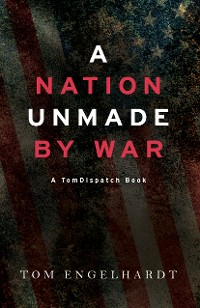 Cover A Nation Unmade by War
