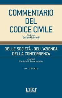 Cover Commentario del Codice civile - Della Società - Dell'Azienda - Della Concorrenza - Vol. V (Artt. 2575 - 2642 c.c.)