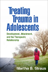 Cover Treating Trauma in Adolescents