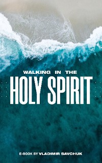 Cover Walking in the Holy Spirit