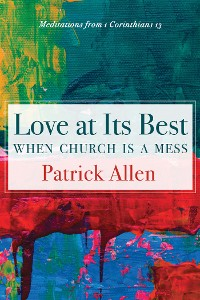 Cover Love at Its Best When Church is a Mess