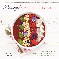 Cover Beautiful Smoothie Bowls