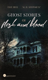 Cover Ghost Stories of Flesh and Blood