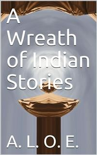 Cover A Wreath of Indian Stories