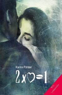 Cover Zwei mal Herz ist gleich eins  XXL-Leseprobe
