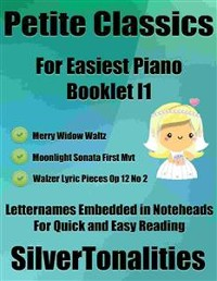 Cover Petite Classics for Easiest Piano Booklet I1
