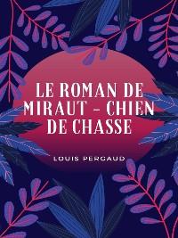 Cover Le Roman de Miraut
