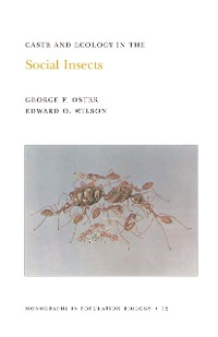 Cover Caste and Ecology in the Social Insects. (MPB-12), Volume 12