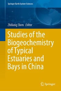 Cover Studies of the Biogeochemistry of Typical Estuaries and Bays in China