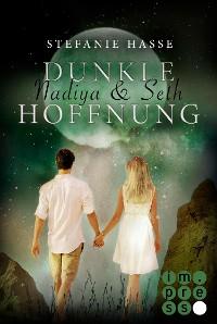 Cover Nadiya & Seth 2: Dunkle Hoffnung