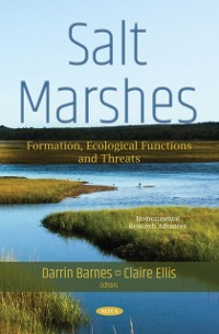 Cover Salt Marshes: Formation, Ecological Functions and Threats