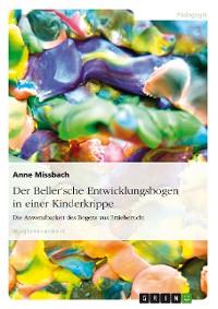 Cover Der Beller'sche Entwicklungsbogen in einer Kinderkrippe