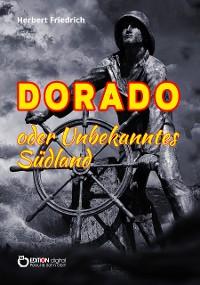 Cover Dorado oder Unbekanntes Südland