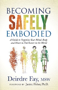 Cover Becoming Safely Embodied