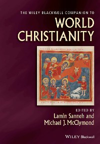 Cover The Wiley Blackwell Companion to World Christianity