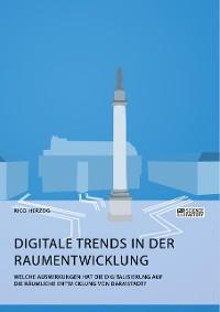 Cover Digitale Trends in der Raumentwicklung. Welche Auswirkungen hat die Digitalisierung auf die räumliche Entwicklung von Darmstadt?