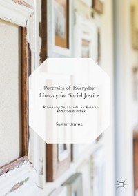 Cover Portraits of Everyday Literacy for Social Justice