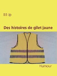 Cover Des histoires de gilet jaune
