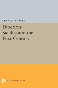 Cover Diodorus Siculus and the First Century